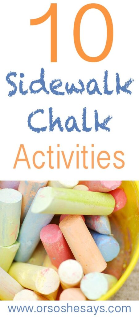 10 Sidewalk Chalk Activities