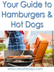 Your Guide to Hamburgers & Hot Dogs