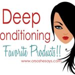 """The Best Products For Deep Conditioning Hair (plus a little """"Hair 101"""")"""