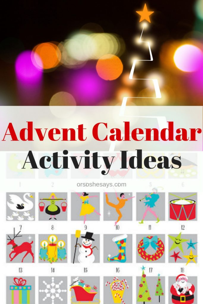 Advent Calendar activity ideas - books and more! www.orsoshesays.com #advent #adventcalendar #christmas #christmasactivities #family #holidays