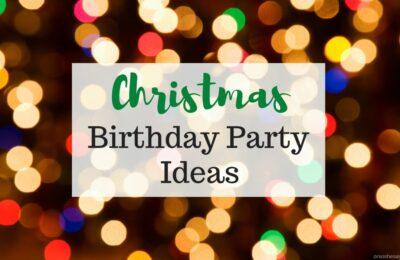 Christmas Birthday Party Ideas ~ www.orsoshesays.com #christmas #birthday #partyideas #gingerbread