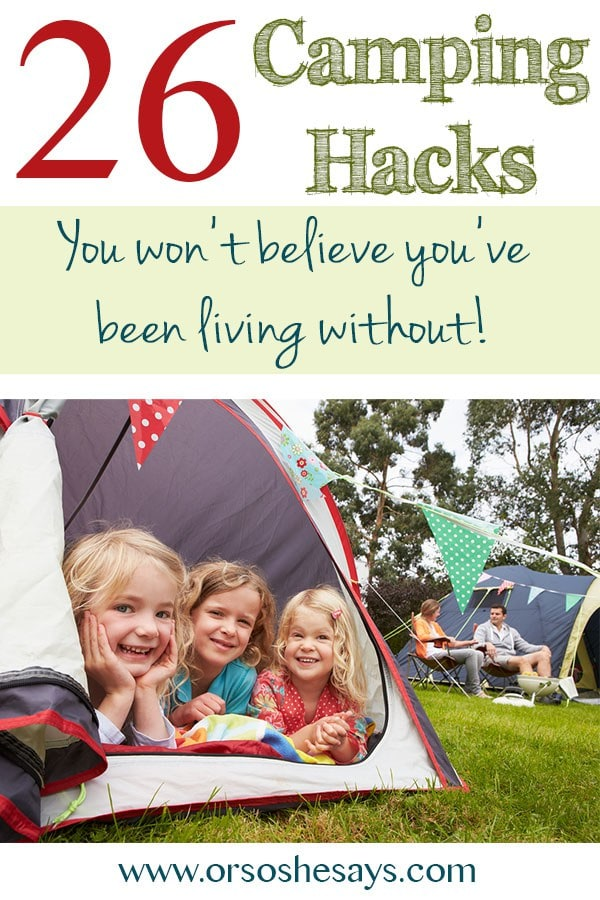 Camping Hacks ~ you won't believe you've been living without! #campinghacks #campinghack #camping #familyfun