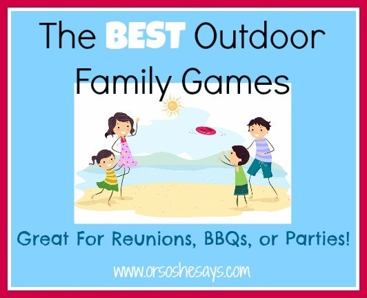 The Best Outdoor Family Games #familyfun #familygame #groupgames #outdoorgames #camping #bbq #familyreunion #familyparty