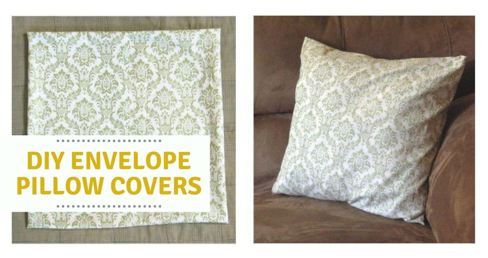 17x17 Envelope Pillow Cover Tutorial Or Any Size Or So She Says
