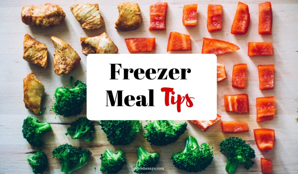 Freezer meals can make meal planning so much less stressful! Get tips on www.orsoshesays.com for the BEST freezer meals ever. #freezermeals #mealprep #mealplanning #recipes