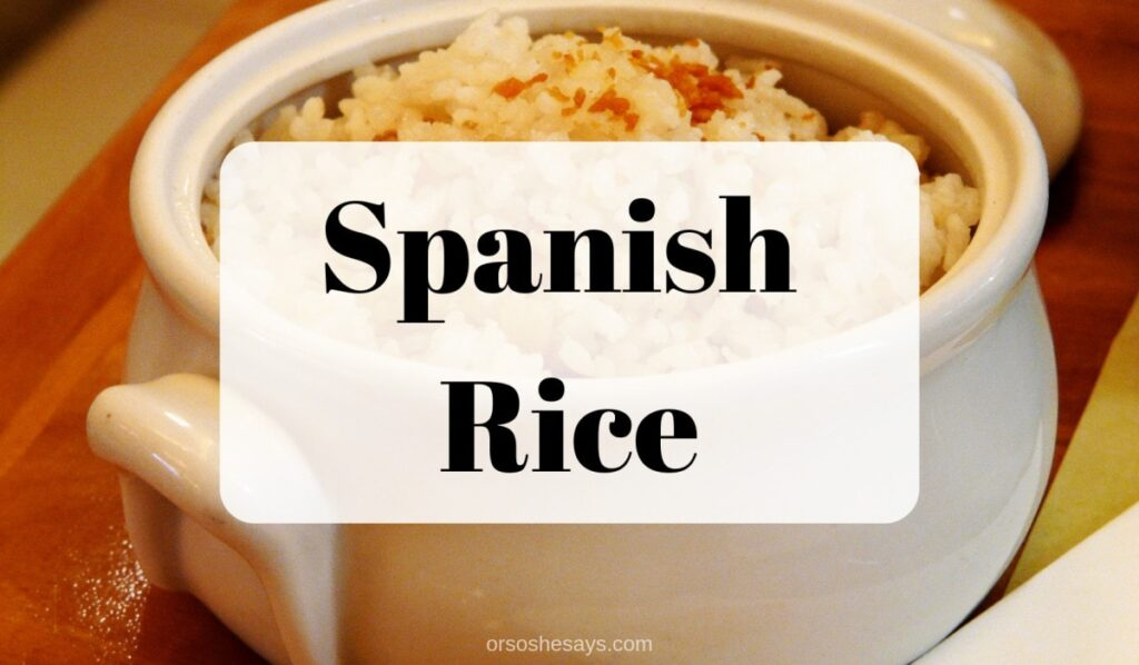 Spanish rice is the perfect side for any Mexican meal you make at home! orsoshesays.com #recipe #mexicanrecipes #spanishrice #rice