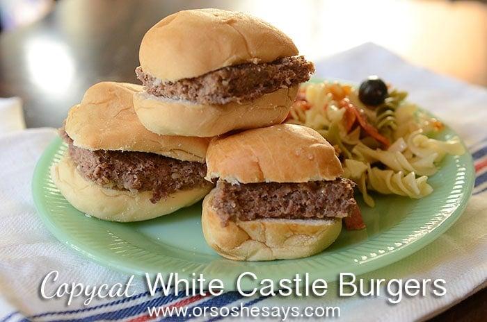 Copycat White Castle Burgers Caden S Latest Quot Picky Eater