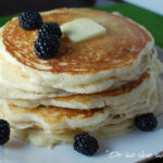 My FAVORITE Buttermilk Pancakes! yummy, yummy, yummy.