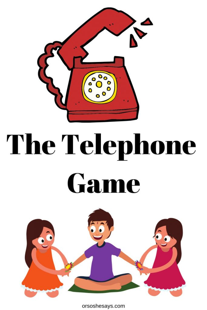 A fun twist on a classic- the telephone game! Get the rules and how-to on www.orsoshesays.com #games #familyfun #telephonegame