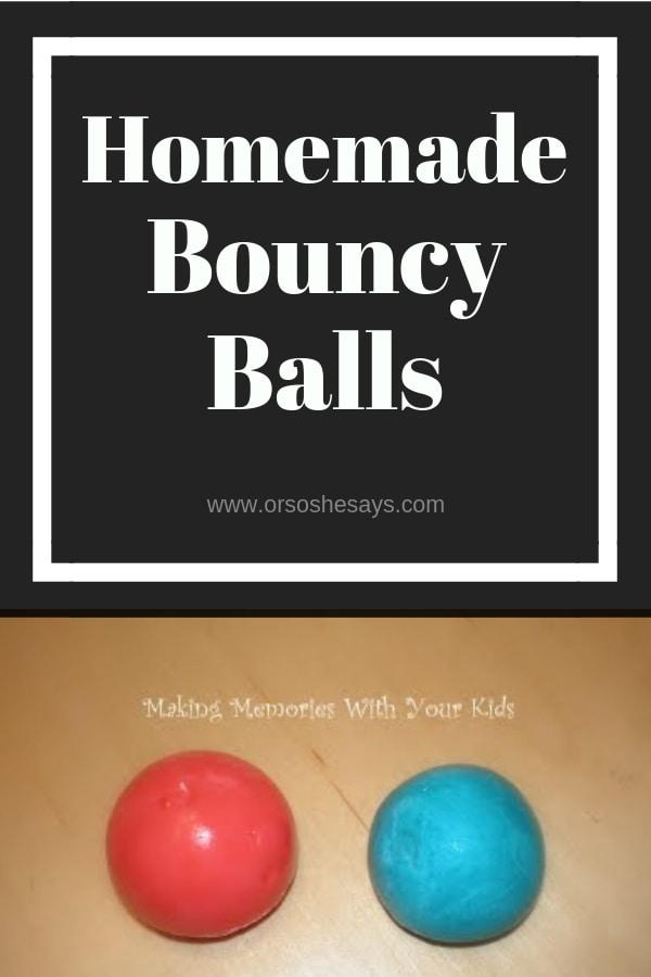 Homemade bouncy balls on www.orsoshesays.com