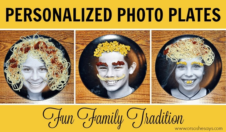 These personalized photo plates are a fun family tradition! Lots of fun ideas of what you can do with them!