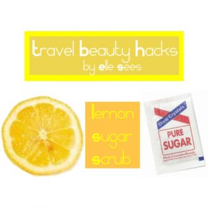 Travel Beauty Hacks (she: Elle)