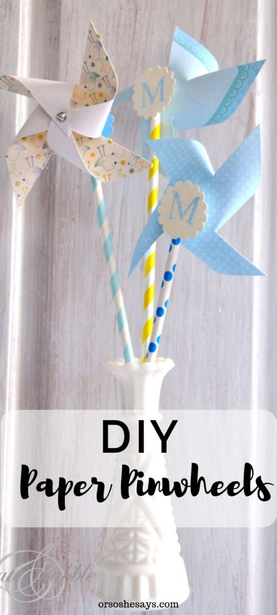 DIY Paper Pinwheels - perfect baby or bridal shower decor on www.orsoshesays.com