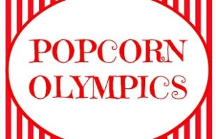 The Popcorn Olympics ~ Fun Activity for Kids! (she: Veronica)