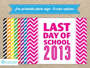 Free Last Day Of School 2013 Photo Sign! (she: Melissa)