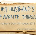 'My Husband's Favorite Things' ~ Father's Day Gift Ideas (she: Beth)
