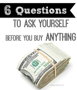 questions to ask before you buy anything