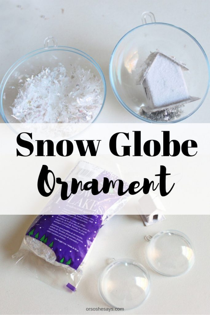 Handmade Christmas Ornaments - Snow Globe Ornament Tutorial on www.orsoshesays.com #ornaments #christmas #diy #christmasornaments #snowglobe #snowglobeornament #snowglobediy