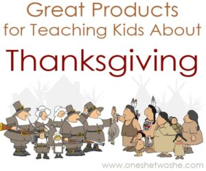 Great Products for Teaching Kids About Thanksgiving