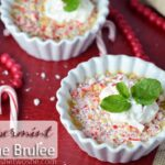 Peppermint Creme Brulee