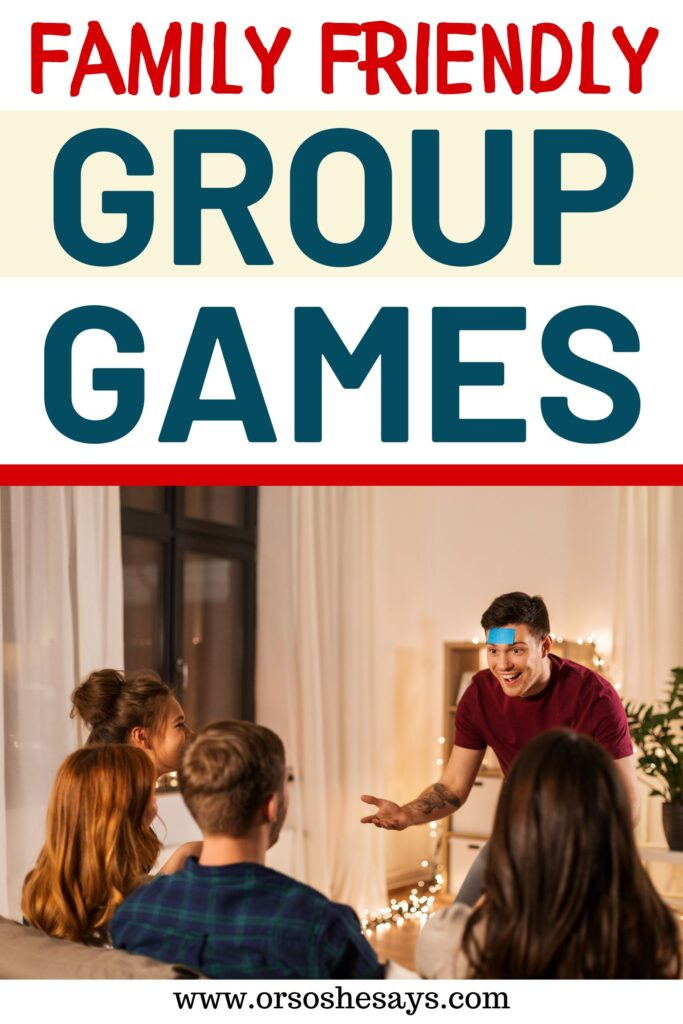 Family Friendly Group Games