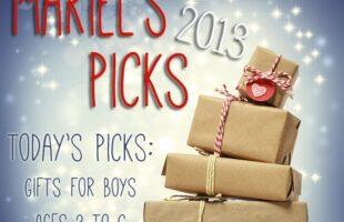 Gift Ideas for Boys, ages 3 to 6 ~ Mariel's Picks 2013 www.oneshetwoshe.com