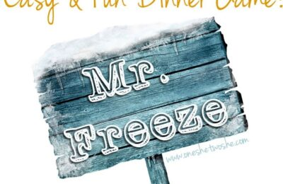 Mr. Freeze Dinner Game www.oneshetwoshe.com
