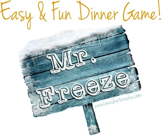 Mr. Freeze Dinner Game www.oneshetwoshe.com