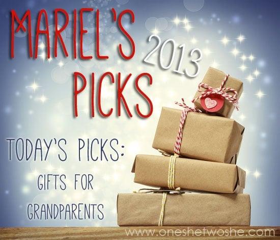 Gifts for Grandparents ~ Mariel's Picks 2013 www.oneshetwoshe.com