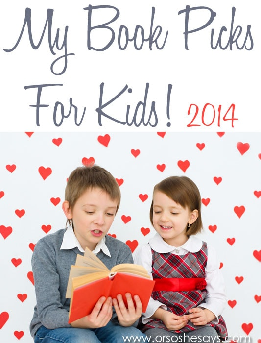Children's Book Picks 2014 ~ Valentine's Day Tradition
