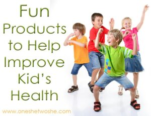 Fun Products to Improve Kid's Health
