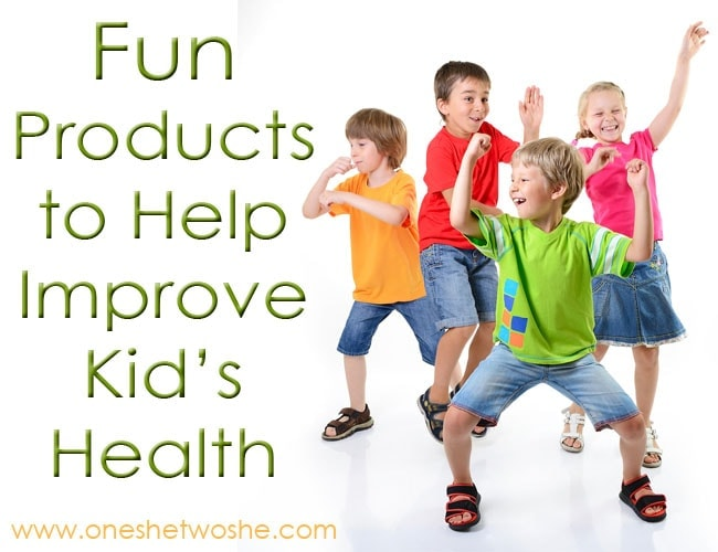 Fun Products to Help Improve Kid's Health www.oneshetwoshe.com