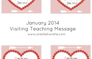 January 2014 Visiting Teaching Message Printable