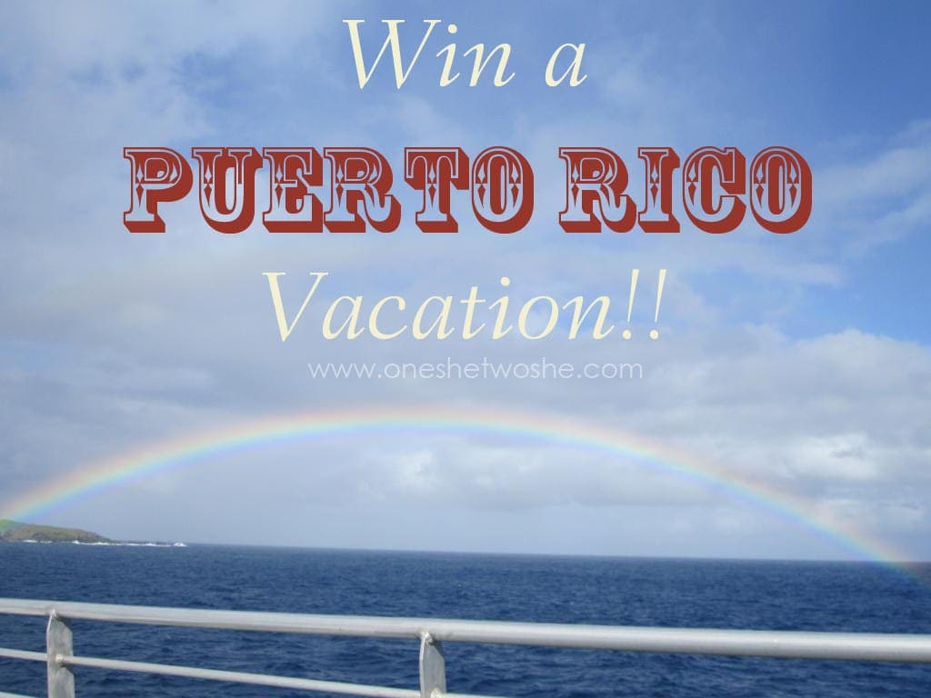 Puerto Rico Vacation ~ Win a trip! www.oneshetwoshe.com