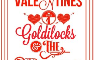 Goldilocks Valentine… A Fun Valentine Story For Kids (she: Brooke)