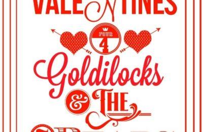 goldilocks valentine