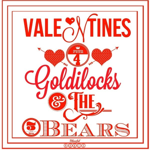 goldilocks valentines