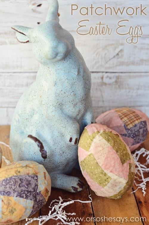 Patchwork Easter Eggs Craft www.orsoshesays.com