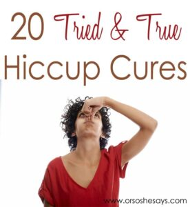 20 Tried & True Hiccup Cures