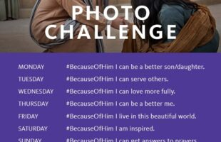 'Because of Him' & Photo Challenge ~ April 2014 Inspiration
