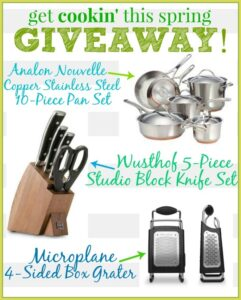 Get Cookin' Giveaway!! ~ Win Fab Must-Haves for Spring Cooking!