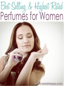 Favorite Perfumes for Women ~ Mother's Day Gift Idea