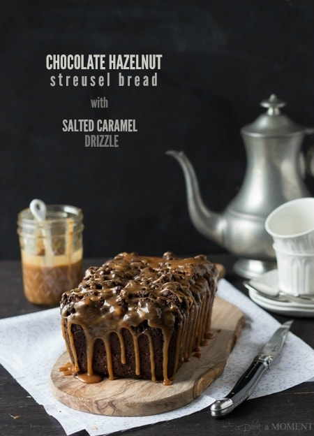 Chocolate Hazelnut Streusel Bread with Salted Caramel Drizzle | Baking a Moment