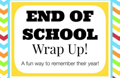 end of school wrap up
