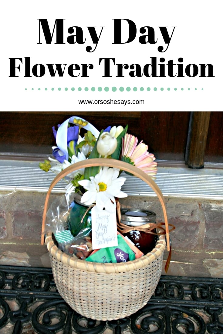 Have you ever celebrated the May Day flower tradition? Find out what it's all about today on the blog: www.orsoshesays.com #maydayflowers #neighborgifts #flowers #mayday