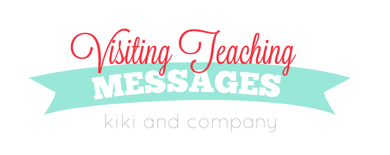 October Visiting teaching message