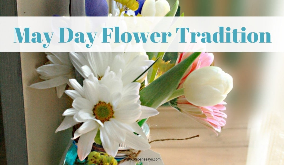 Surprise neighbors with this May Day flower tradition on www.orsoshesays.com #mayday #flowers #neighborgifts