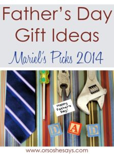 Father's Day Gift Ideas ~ Mariel's Picks 2014