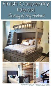 Finish Carpentry Ideas ~ Courtesy of My Husband, Round 3