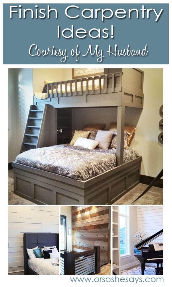 Finish Carpentry Ideas www.orsoshesays.com